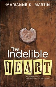 The Indelible Heart - Marianne K. Martin