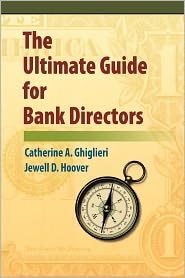 The Ultimate Guide For Bank Directors - Jewell Hoover