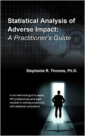 Statistical Analysis Of Adverse Impact - Stephanie R. Thomas