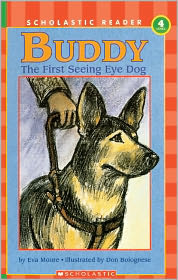 Buddy, The First Seeing Eye Dog (Turtleback School & Library Binding Edition) - Eva Moore, Don Bolognese (Illustrator)