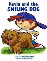 Kevin And The Smiling Dog - Kevin M. Hilditch