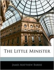 The Little Minister - J.M. Barrie