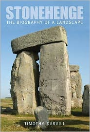 Stonehenge: The Biography of Landscape