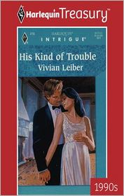 His Kind of Trouble - Vivian Leiber