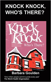 Knock Knock, Who's There? - B Goulden