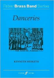 Danceries: Score - Kenneth Hesketh