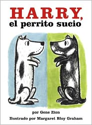 Harry, El Perrito Sucio (Harry, the Dirty Dog) (Turtleback School & Library Binding Edition) - Gene Zion, Margaret Bloy Graham (Illustrator)