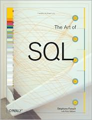 The Art of SQL - Stephane Faroult, Peter Robson