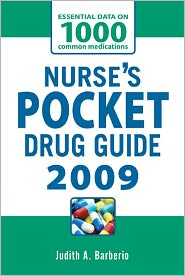 Nurse's Pocket Drug Guide 2009 - Judith Barberio, Leonard Gomella