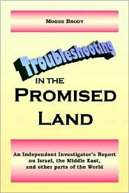 Troubleshooting in the Promised Land - Moshe Brody