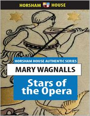 Stars of the Opera - Mabel Wagnalls