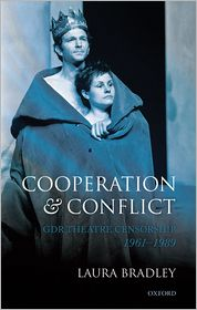 Cooperation and Conflict: GDR Theatre Censorship, 1961-1989