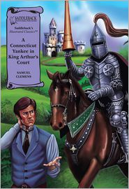 A Connecticut Yankee in King Arthur's Court-Illustrated Classics-Read Along - Mark Twain