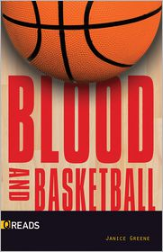 Blood and Basketball-Quickreads - Janice Greene