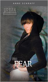 No Fear (Urban Underground Series) - Anne Schraff