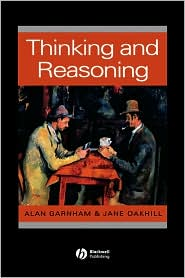 Thinking and Reasoning - Alan Garnham, Jane Oakhill