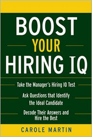 Boost Your Hiring I.Q. - Carole Martin