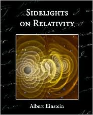 Sidelights On Relativity - Albert Einstein