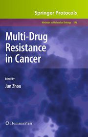 Multi-Drug Resistance in Cancer - Jun Zhou (Editor)