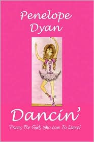 Dancin' - Penelope Dyan, Courtney Quinn (Illustrator)