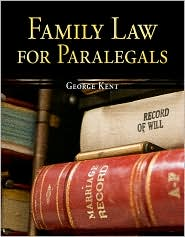Family Law for Paralegals - George Kent, Kent George