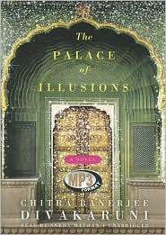 The Palace of Illusions - Chitra Banerjee Divakaruni, Read by Sneha Mathan