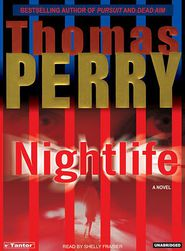 Nightlife - Thomas Perry, Narrated by Shelly Frasier