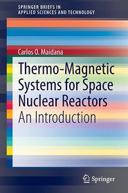 Thermo-Magnetic Systems for Space Nuclear Reactors: An Introduction