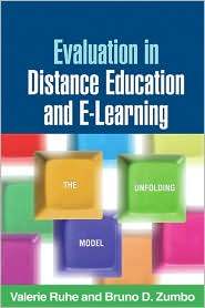 Evaluation in Distance Education and E-Learning: The Unfolding Model