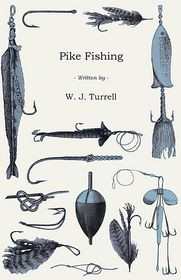 Pike Fishing - W.J. Turrell