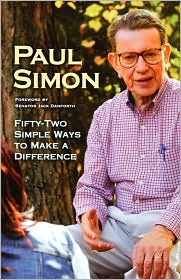 Fifty-Two Simple Ways To Make A Difference - Paul Simon
