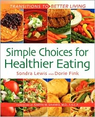 Simple Choices for Healthier Eating - Sondra Lewis, Dorie Fink