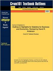 Outlines & Highlights For Statistics For Business And Economics, Revised By David R. Anderson, Isbn
