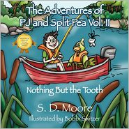 The Adventures Of Pj And Split Pea Vol. Ii - S D Moore