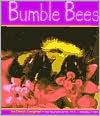 Bumblebees - Cheryl Coughlan, Gail Saunders-Smith (Editor)