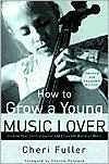 How to Grow a Young Music Lover - Cheri Fuller