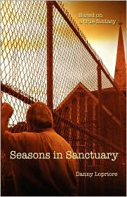 Seasons In Sanctuary - Danny Lopriore