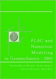 Flac and Numerical Modeling in Geomechanics 2003: Proceedings of the 3rd International FLAC Symposium, Sudbury, Canada, 22-24 October 2003 - P. Andrieux (Editor), R. Hart (Editor), C. Detournay (Editor), R. Brummer (Editor)