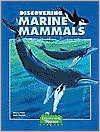 Discovering Marine Mammals with Stickers - Nancy Field, Sally Machlis