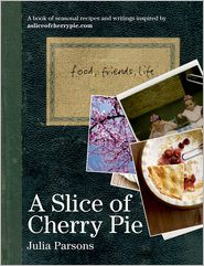 A Slice of Cherry Pie - Julia Parsons, Cristian Barnett (Photographer)