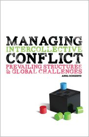 Managing Intercollective Conflict - Anna J. Borgeryd
