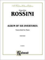 Album of Six Overtures - Gioacchino Rossini