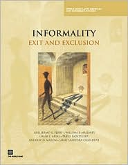 Informality: Exit and Exclusion - Guillermo E. Perry, William F. Maloney, Omar S. Arias