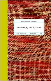 The Luxury of Obstacles