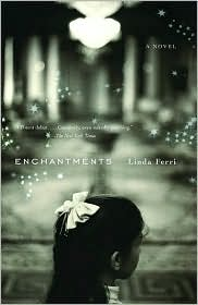 Enchantments - Linda Ferri, John Casey (Translator), Maria Sanminiatelli (Translator)
