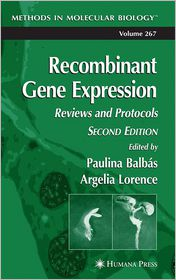 Recombinant Gene Expression: Reviews and Protocols