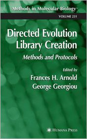 Directed Evolution Library Creation: Methods and Protocols - Frances H. Arnold (Editor), George Georgiou (Editor)