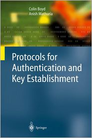 Protocols for Authentication and Key Establishment - Colin Boyd, Anish Mathuria