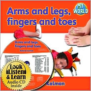 Arms and legs, fingers and toes - CD + HC Book - Package - Bobbie Kalman