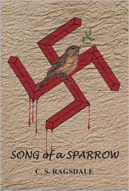 Song of a Sparrow - C.S. Ragsdale